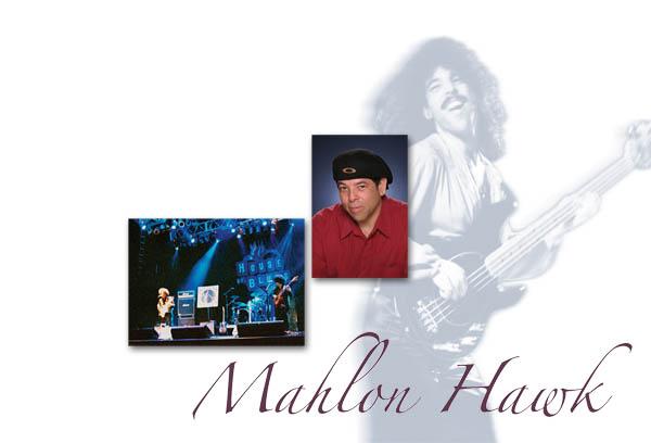Mahlon Hawk ~ Bassist, Vocalist, Performer and Recording